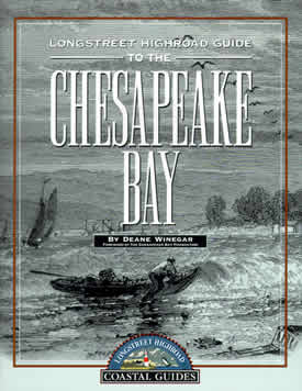 Click to read the Longstreet Highroad Guide to the Chesapeake Bay.