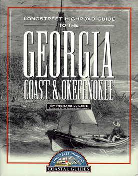 Georgia   Longstreet Highroad Guide to the Georgia Coast & Okefenokee Expanded Outline
