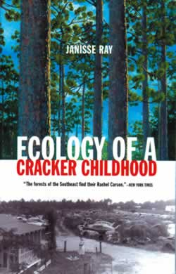 Ecology of a Cracker Childhood.